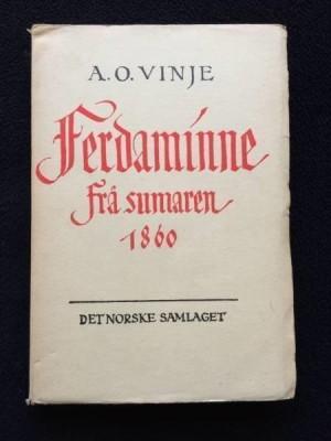 a-o-vinje-ferdaminne-fraa-sumaren-1860
