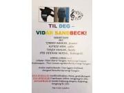Minner om Vidar Sandbeck-konserten i Foeeshuset søndag f.k. kl. 16.